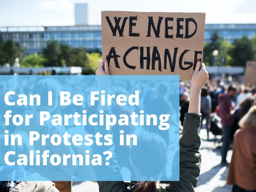 Can My Boss Fire Me for Protesting in California?
